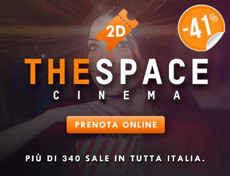 Biglietto 2D cinema The Space_N