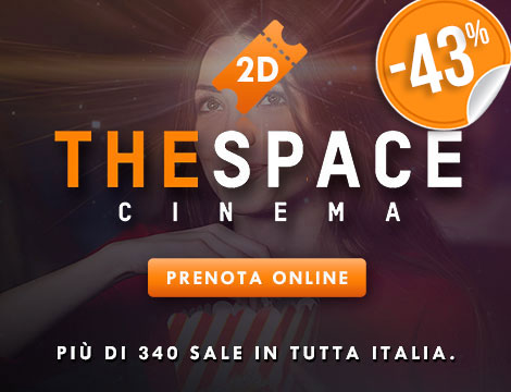 Cinema The Space: biglietti scontati del 43% | ilTuoTicket